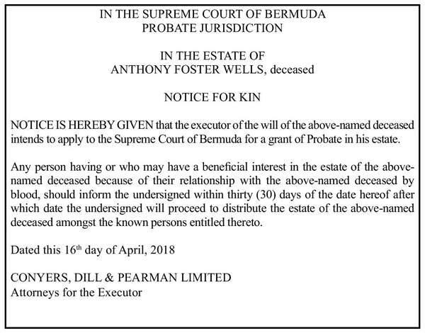 Notice of Kin-In The Estate Of Anthony Foster Wells, deceased