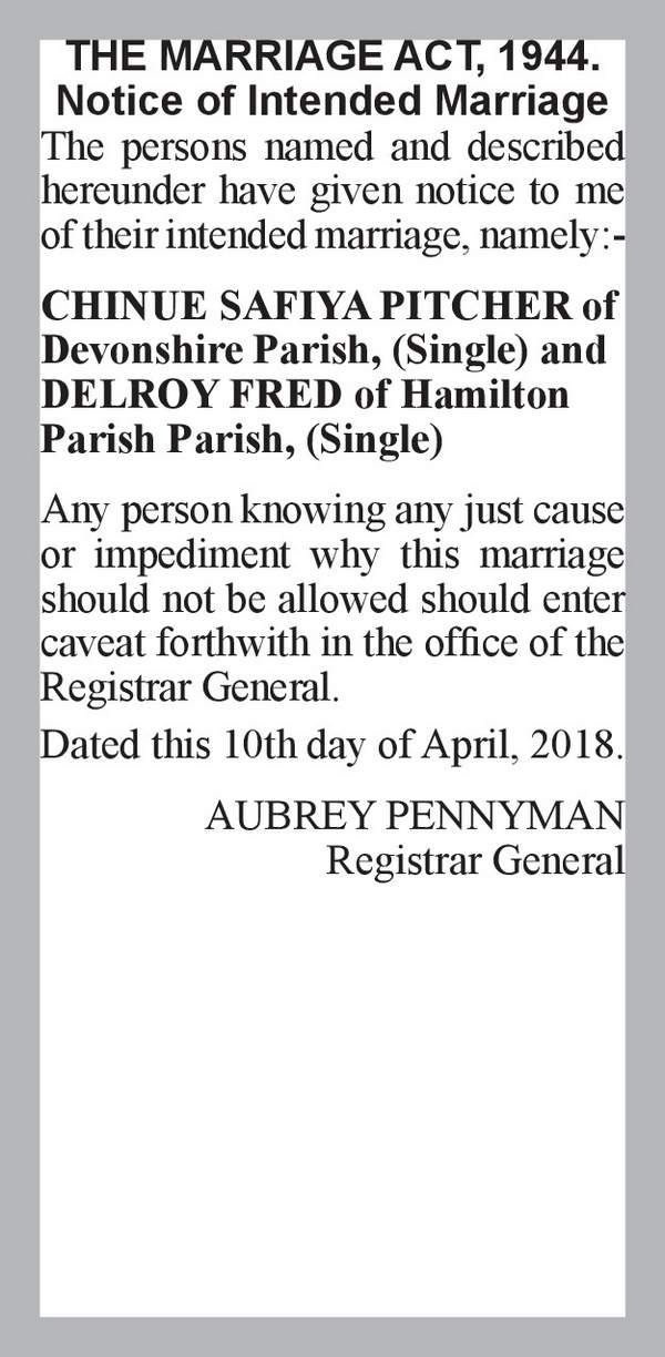 CHINUE SAFIYA PITCHER of Devonshire Parish, (Single) DELROY FRED of Hamilton Parish Parish, (Single) 10th April 2018