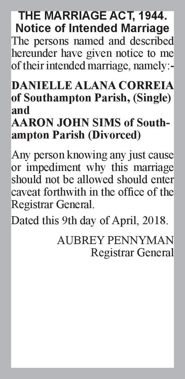 DANIELLE ALANA CORREIA of Southampton Parish, (Single) AARON JOHN SIMS of Southampton Parish (Divorced) 9th April 2018