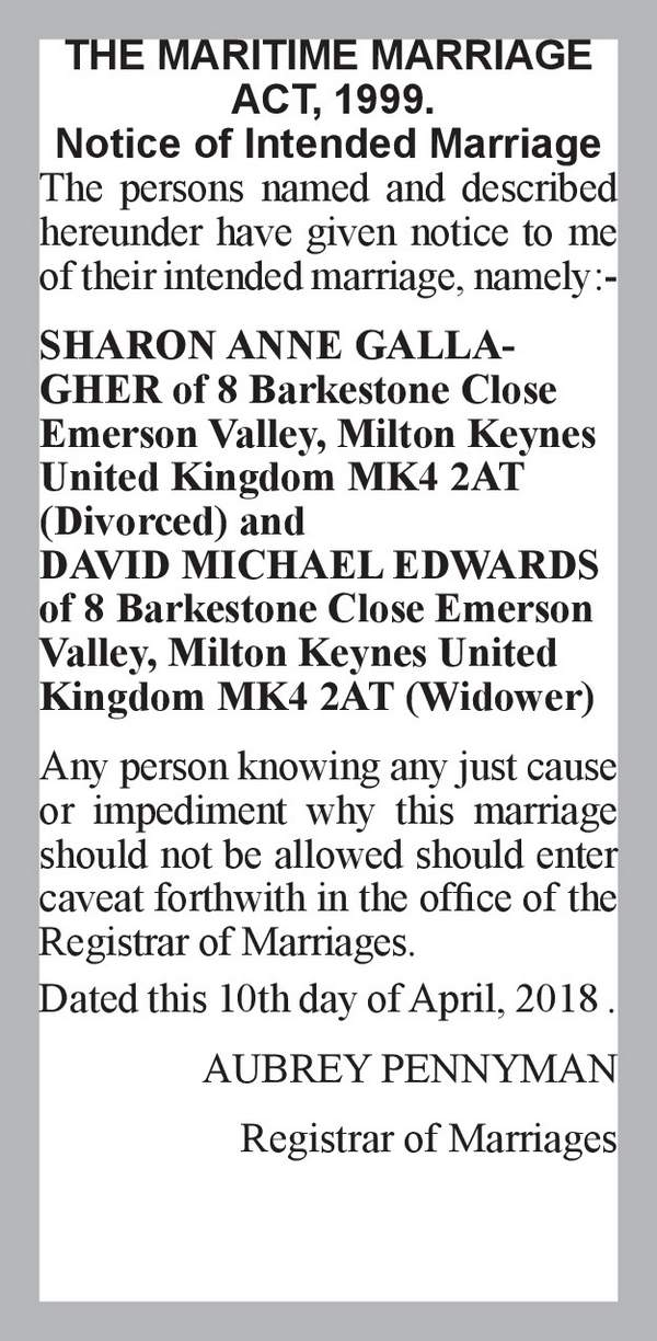 SHARON ANNE GALLAGHER of 8 Barkestone Close Emerson Valley, Milton Keynes United Kingdom MK4 2AT (Divorced) DAVID MICHAEL EDWARDS of 8 Barkestone Close Emerson Valley, Milton Keynes United Kingdom MK4 2AT (Widower) 10th April 2018