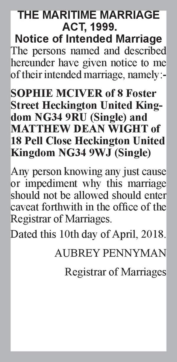 SOPHIE MCIVER of 8 Foster Street Heckington United Kingdom NG34 9RU (Single) MATTHEW DEAN WIGHT of 18 Pell Close Heckington United Kingdom NG34 9WJ (Single) 10th April 2018