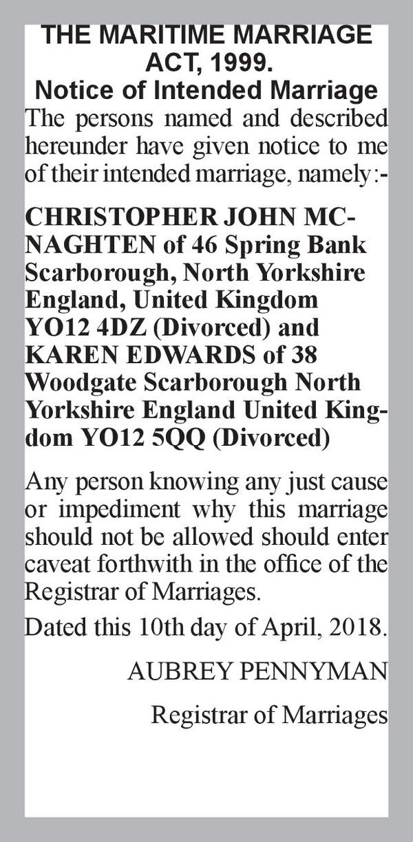 CHRISTOPHER JOHN MCNAGHTEN of 46 Spring Bank Scarborough, North Yorkshire England, United Kingdom YO12 4DZ (Divorced) KAREN EDWARDS of 38 Woodgate Scarborough North Yorkshire England United Kingdom YO12 5QQ (Divorced) 10th April 2018