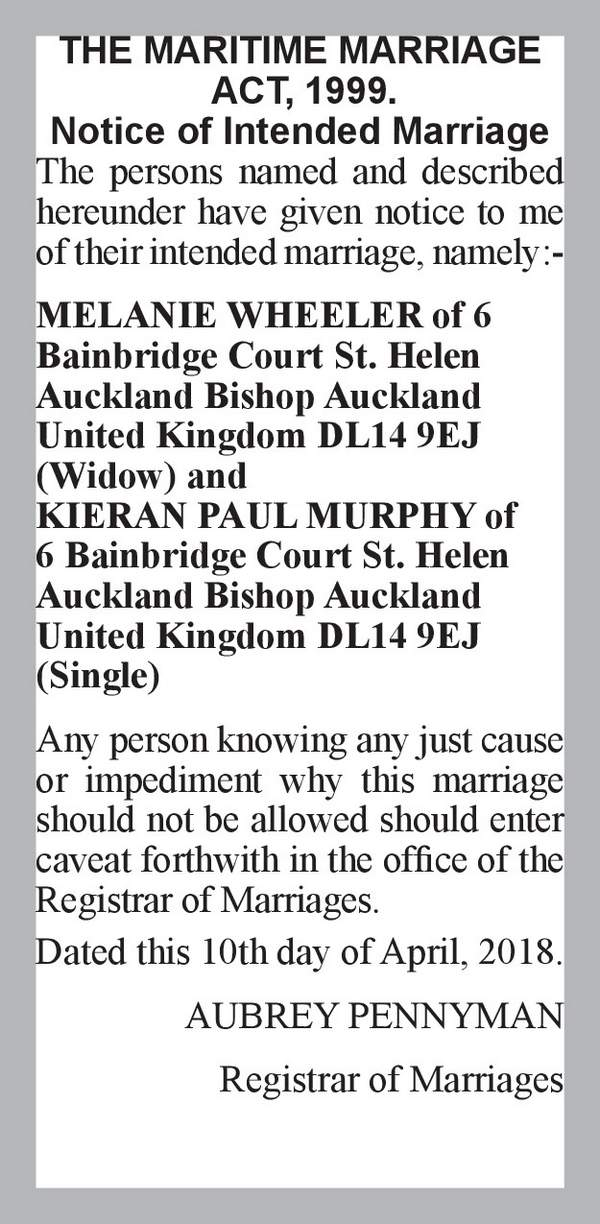 MELANIE WHEELER of 6 Bainbridge Court St. Helen Auckland Bishop Auckland United Kingdom DL14 9EJ (Widow) KIERAN PAUL MURPHY of 6 Bainbridge Court St. Helen Auckland Bishop Auckland United Kingdom DL14 9EJ (Single) 10th April 2018