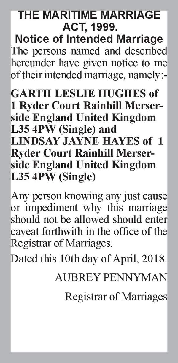 GARTH LESLIE HUGHES of 1 Ryder Court Rainhill Merserside England United Kingdom L35 4PW (Single) LINDSAY JAYNE HAYES of  1 Ryder Court Rainhill Merserside England United Kingdom L35 4PW (Single) 10th April 2018