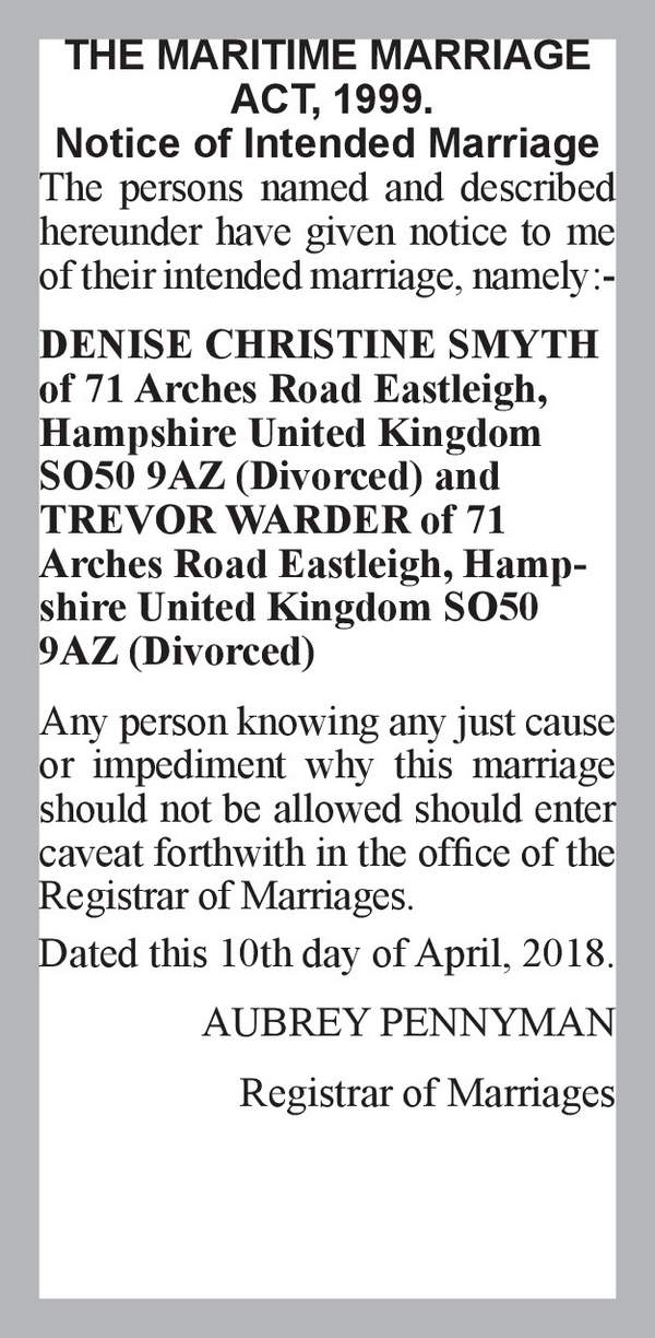 DENISE CHRISTINE SMYTH of 71 Arches Road Eastleigh, Hampshire United Kingdom SO50 9AZ (Divorced) TREVOR WARDER of 71 Arches Road Eastleigh, Hampshire United Kingdom SO50 9AZ (Divorced) 10th April 2018