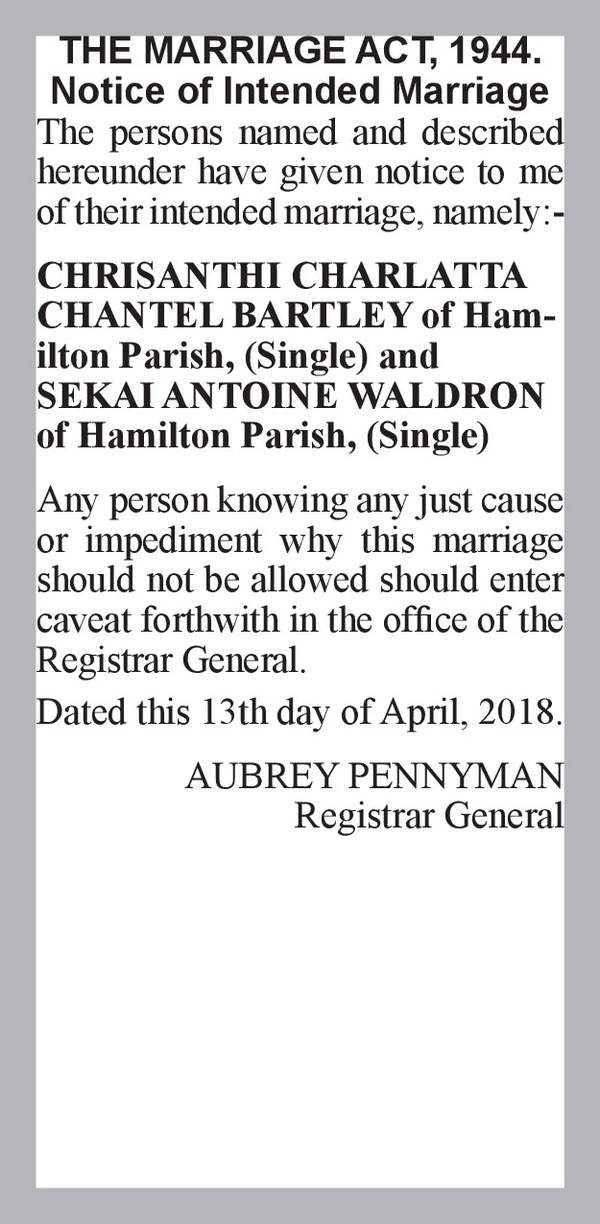 CHRISANTHI CHARLATTA CHANTEL BARTLEY of Hamilton Parish, (Single) SEKAI ANTOINE WALDRON of Hamilton Parish, (Single) 13th April 2018